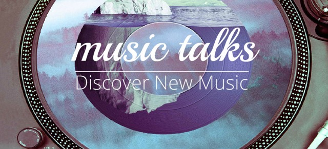 Music Talks - discover new music